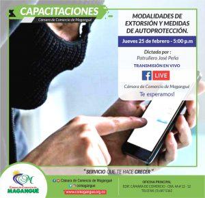 MODALIDADES DE EXTORSIÓN Y MEDIDAS DE AUTO PROTECCIÓN. @ FACEBOOK CÁMARA DE COMERCIO MAGANGUÉ